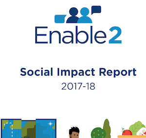 Enable2 Social Impact Report